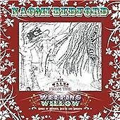 Tales From The Weeping Willow, Naomi Bedford, Very Good CD