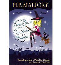 Fire Burn And Cauldron Bubble: The Jolie Wilkins Series, Mallory, H.P., Good Con
