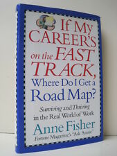 If My Career's On The Fast Track, Where Do I Get A Road Map? by Anne Fisher