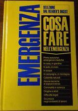 Manuale Cosa Fare nell'Emergenza - Selezione Reader's Digest 1988