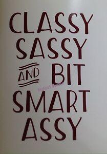Funny Window Decal Classy Sassy Smart Assy Car Truck SUV Wall Vinyl Sticker