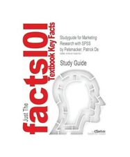 """Cram101 Textbook Reviews """"Studyguide for Marketing Research with SPSS by Pelsmac"""