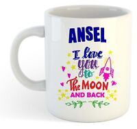 Ansel - I Love You To The Moon And Back Mug Blue - Funny Named Valentine Mug