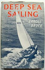 DEEP SEA SAILING 1961 Erroll Bruce Ocean racing & cruising illust HB DJ VGC