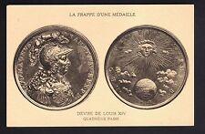 MEDAILLES sur carte postale Frappe d'une médaille devise de louis XIV 4eme passe