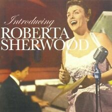 Introducing Roberta Sherwood - Roberta Sherwood (2007, CD NIEUW)