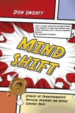 Mind Shift: Stories of Transformative Physical Training and Other Curious Tales,