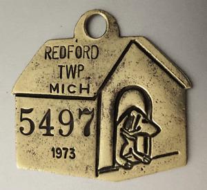 Vintage 1973  Dog Tag License Brass Tax:  REDFORD TOWNSHIP MI Dog House Shaped