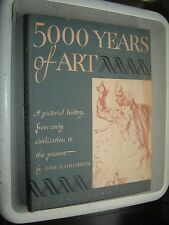 5000 Years of Art in Western Civilization Louchheim, Aline B. With an Introducti