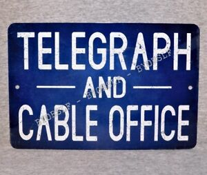Metal Sign TELEGRAPH & CABLE OFFICE telegram electric telegraphy vintage replica