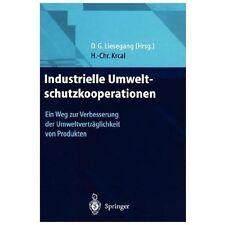 Industrielle Umweltschutzkooperationen : Ein Weg Zur Verbesserung der...