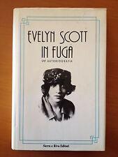In fuga - Evelyn Scott - Serra e Riva Editori 3491