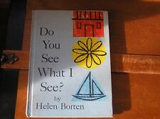 DO YOU SEE WHAT I SEE? By Helen Borten E.M. Hale & Co. 1964 1st Camus Edition –