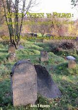 E-PHOTOBOOK: JEWISH TRACES IN POLAND - PART VII: PODLASIE, DANZIG, OSTPREUSSEN