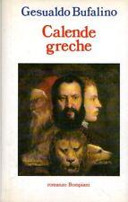 CALENDE GRECHE GESUALDO BUFALINO 1992 BOMPIANI (XA195)