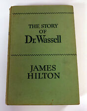 The Story of Dr. Wassell by James Hilton