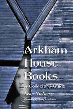 NEW Arkham House Books: A Collector's Guide by Leon Nielsen