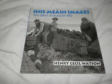 Inis Meain Images Ten Days in August 1912 Henry Cecil Watson 1999