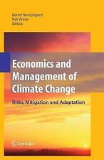 Economics and Management of Climate Change: Risks, Mitigation and Adaptation by