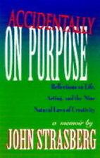 Accidentally on Purpose: Reflections on Life, Acting and the Nine Natural Laws o