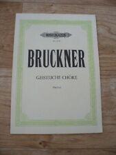 Bruckner - Geistliche Chore (Edition Peters Vocal Score) VGC