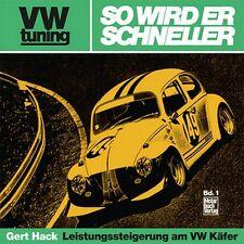 VW tuning - So wird er schneller Leistungssteigerung am VW Käfer Wartung Buch