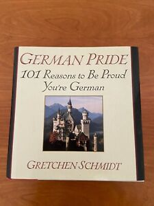 German Pride : 101 Reasons to Be Proud