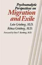 Psychoanalytic Perspectives on Migration and Exile by Rebeca Grinberg and...