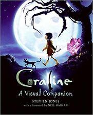 Coraline : A Visual Companion by Stephen Jones (2009, HC Like New) Neil Gaiman