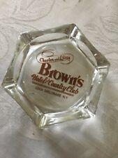 Charles & Lilian Brown's Hotel & Country Club Ashtray Free Shipping