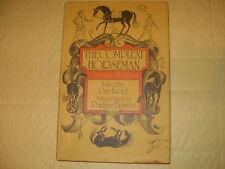 The Compleat Horseman - Gervase Markham, Edited By Dan Lucid - 1976