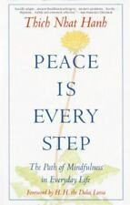 Peace Is Every Step : The Path of Mindfulness in Everyday Life by Thich Nhat Ha…