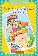 Junie B. En primer gado: ¡Aloha, Ja!: (Spanish language edition of Junie B., Fi
