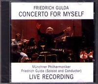 Friedrich GULDA CONCERTO FOR MYSELF Mozart Andanta Couperin Le Rossignol LIVE CD