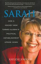 Sarah-How a Hockey Mom Turned Ak's Political Est Upside Down-BUY 4 FOR FREE SHIP