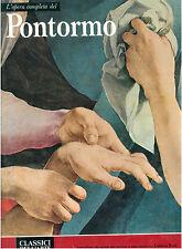 PONTORMO L'OPERA COMPLETA RIZZOLI 1973 CLASSICI DELL'ARTE 66
