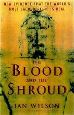 Blood and the Shroud: New Evidence That the World's Most Sacred Relic is Real, I