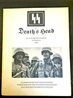 DEATHS HEAD, SS TOTENKOPF DIVISION IN FRANCE 1940, $49.00!!