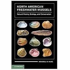North American Freshwater Mussels: Natural History, Ecology, And Conservation...