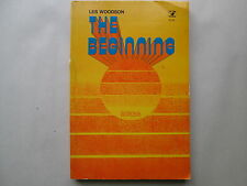 THE BEGINNING by Les Woodson A STUDY OF GENESIS 1974 pb VICTOR BOOKS