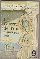 La Guerre De Troie N'aura Pas Lieu - Jean Giraudoux . 1972 . poche 945.