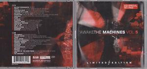 Awake The Machines Vol. 5 * 2CD Limited Edition * EAN 693723016221