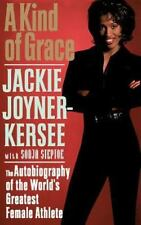 A Kind of Grace: The Autobiography of the World's Greatest Female Athlete, Jacki