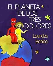 El Planeta de Los Tres Colores by Lourdes Benito (2014, Paperback)