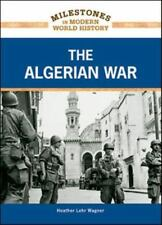 The Algerian War (Milestones in Modern World History)-ExLibrary