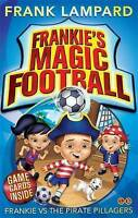 Frankie's Magic Football: 01 Frankie vs The Pira, Lampard, Frank, New