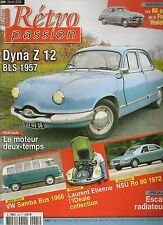 RETRO PASSION 204 PANHARD DYNA Z 12 1957 NSU RO80 VW SAMBA BUS 1966 FORD VEDETTE