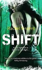 shift rachel vincent