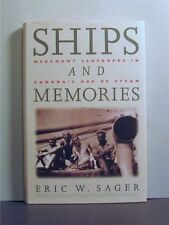 Ships and Memories, Merchant Seafarers in Canada's Age of Steam