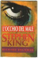 L'OCCHIO DEL MALE di Stephen King ed. Euroclub